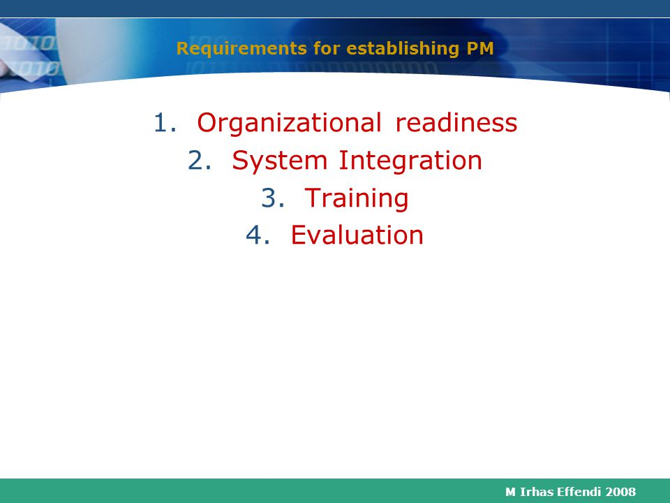 Requirements for establishing PM