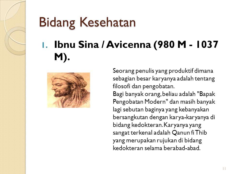 Bidang Kesehatan Ibnu Sina / Avicenna (980 M - 1037 M).
