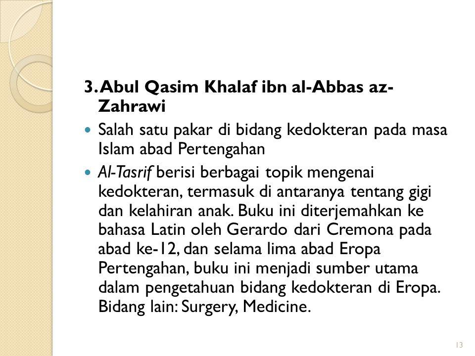 3. Abul Qasim Khalaf ibn al-Abbas az- Zahrawi