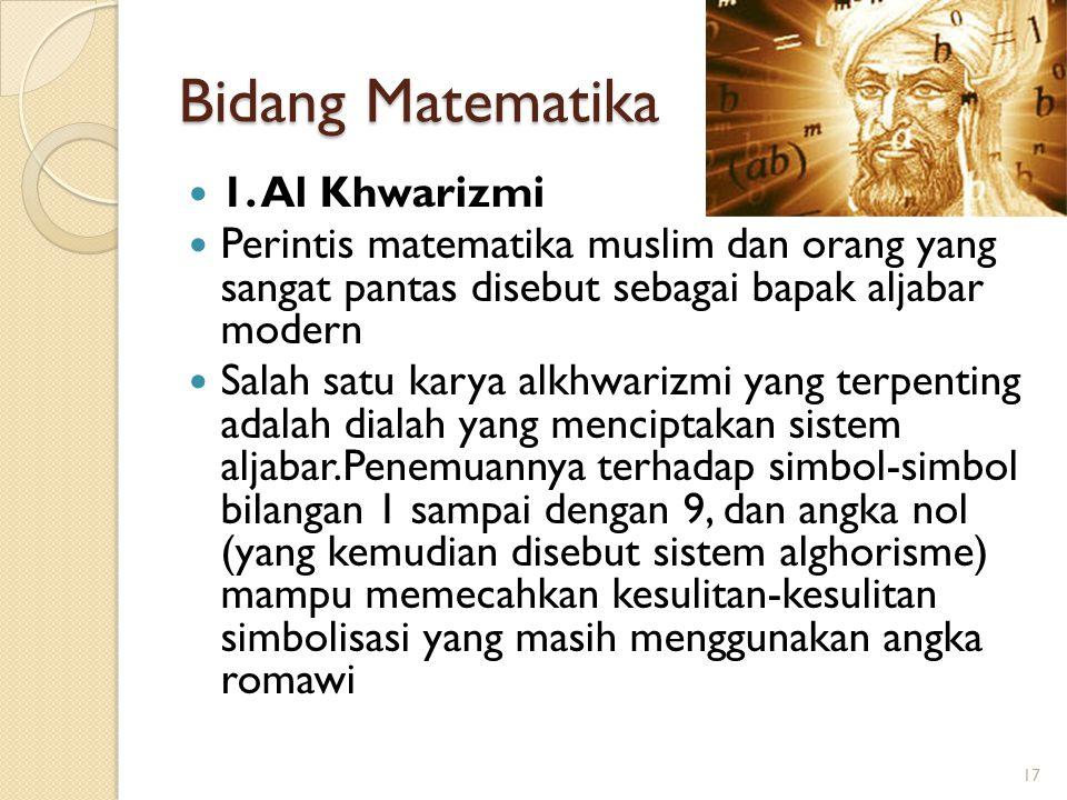 Bidang Matematika 1. Al Khwarizmi