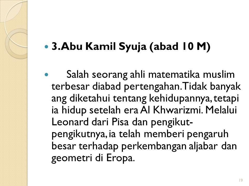 3.Abu Kamil Syuja (abad 10 M)