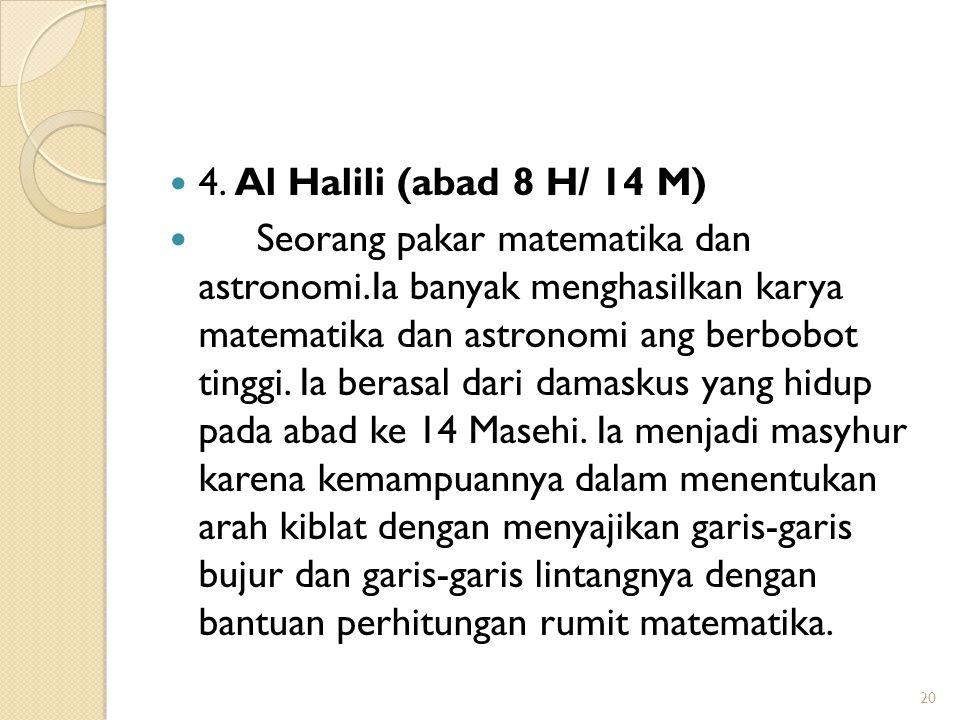 4. Al Halili (abad 8 H/ 14 M)
