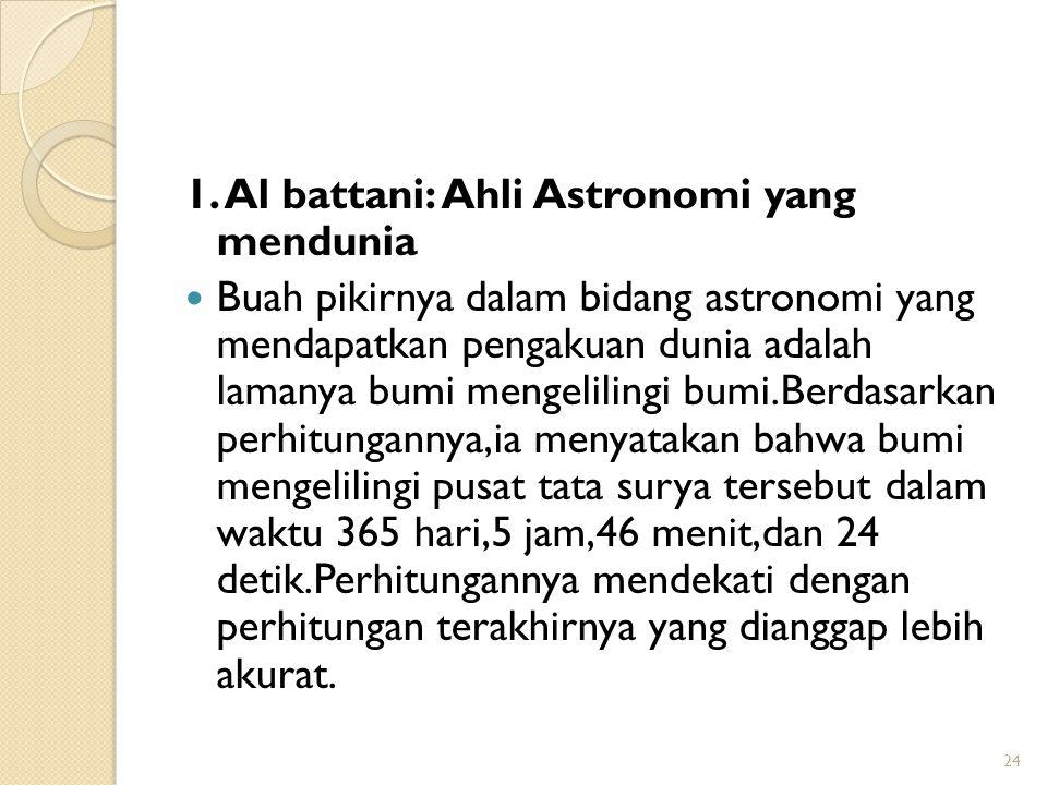 1. Al battani: Ahli Astronomi yang mendunia