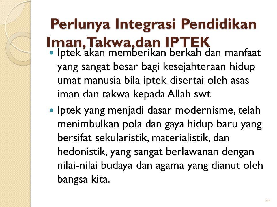Perlunya Integrasi Pendidikan Iman,Takwa,dan IPTEK