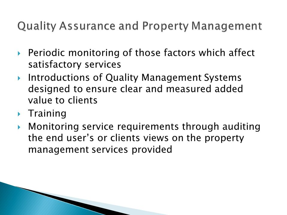Quality Assurance and Property Management