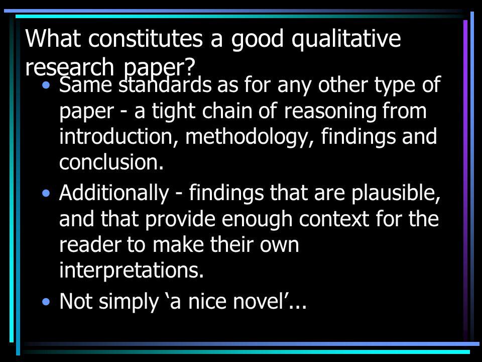 What constitutes a good qualitative research paper