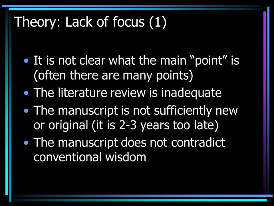 Theory: Lack of focus (1)