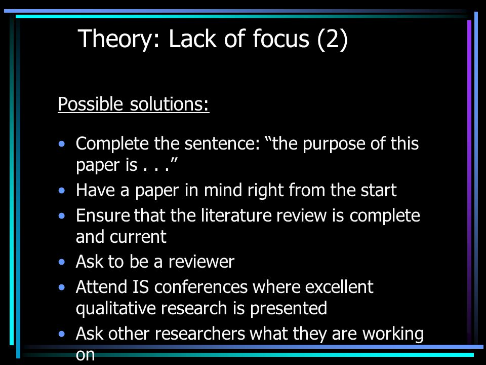 Theory: Lack of focus (2)