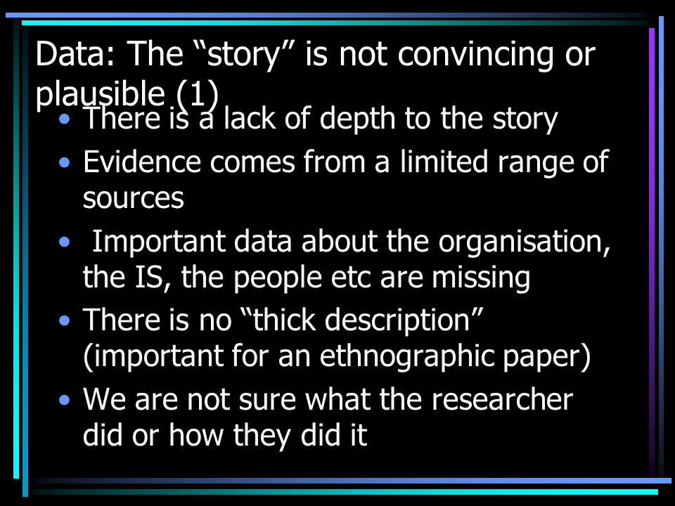 Data: The story is not convincing or plausible (1)