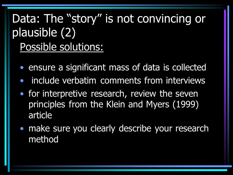 Data: The story is not convincing or plausible (2)