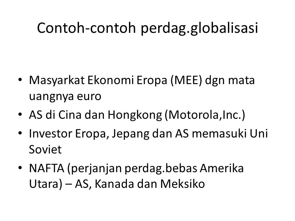 Contoh-contoh perdag.globalisasi