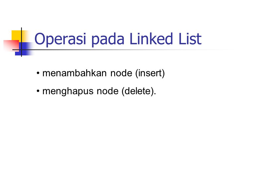Operasi pada Linked List
