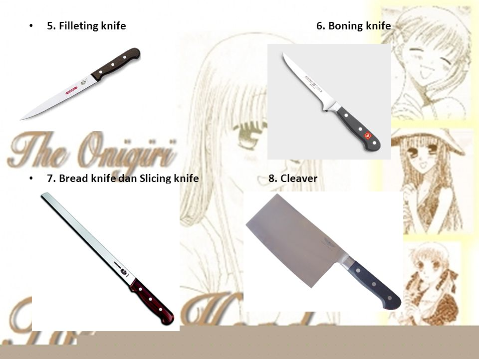 5. Filleting knife 6. Boning knife