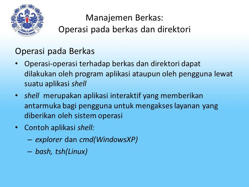 Manajemen Berkas: Operasi pada berkas dan direktori