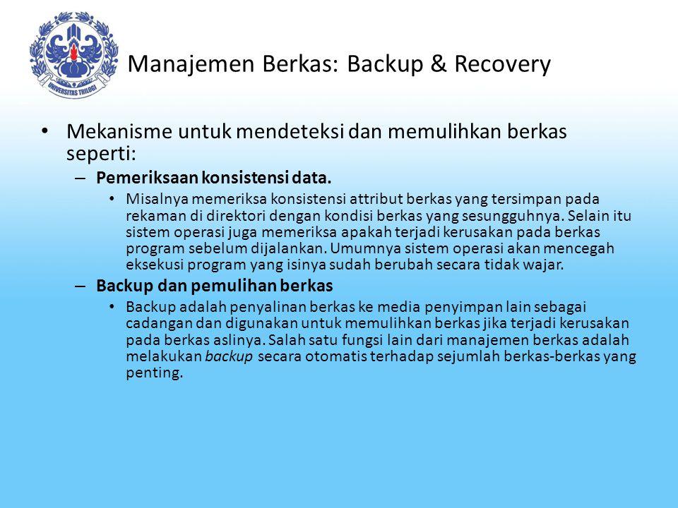 Manajemen Berkas: Backup & Recovery