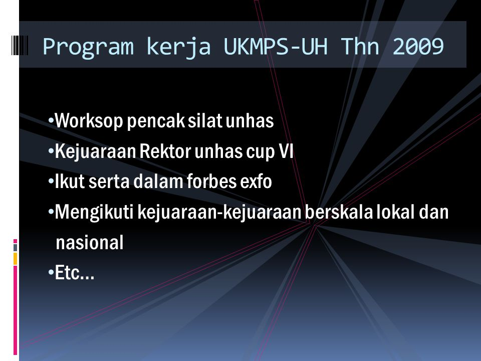 Program kerja UKMPS-UH Thn 2009