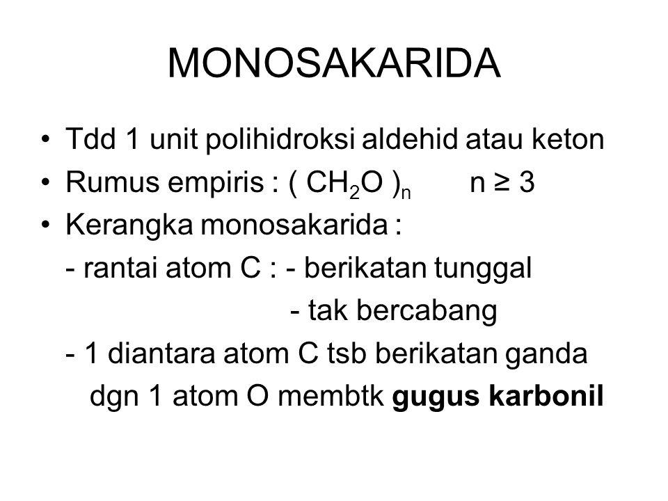 MONOSAKARIDA Tdd 1 unit polihidroksi aldehid atau keton
