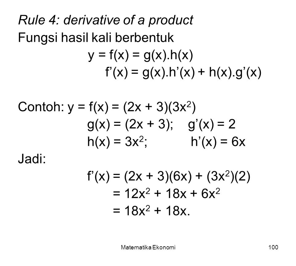 Rule 4: derivative of a product Fungsi hasil kali berbentuk