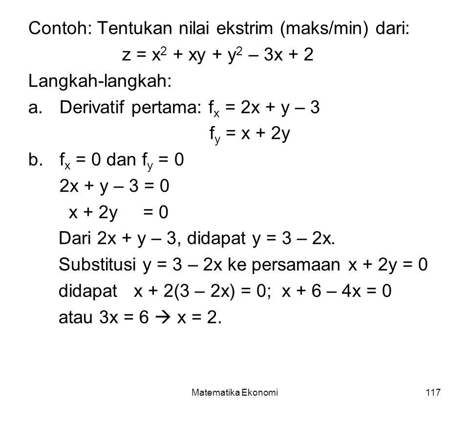 Contoh: Tentukan nilai ekstrim (maks/min) dari: