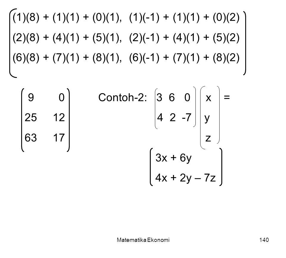 (1)(8) + (1)(1) + (0)(1), (1)(-1) + (1)(1) + (0)(2)