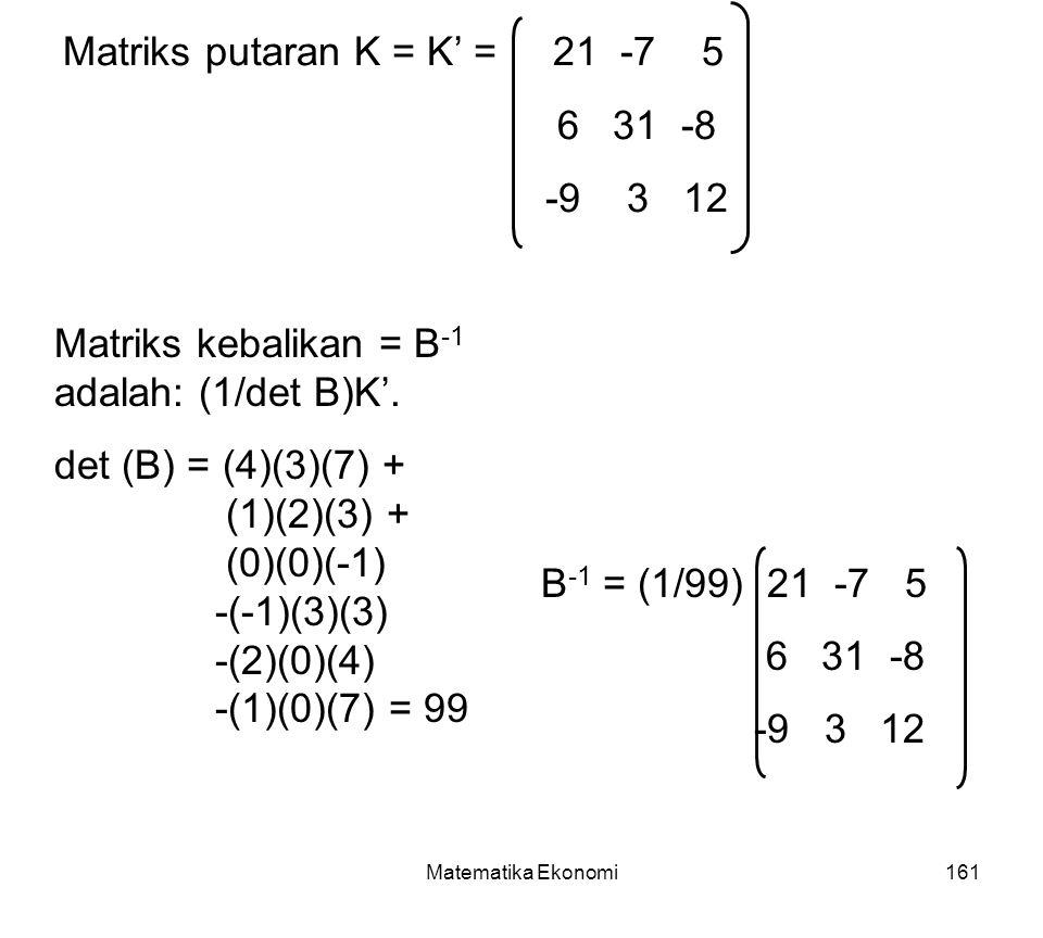 Matriks putaran K = K' = 21 -7 5 6 31 -8 -9 3 12