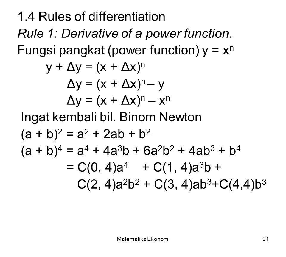 1.4 Rules of differentiation Rule 1: Derivative of a power function.