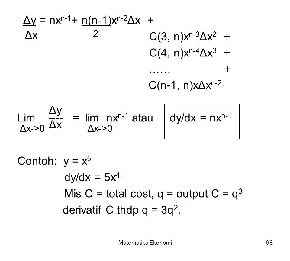 Lim ---- = lim nxn-1 atau dy/dx = nxn-1