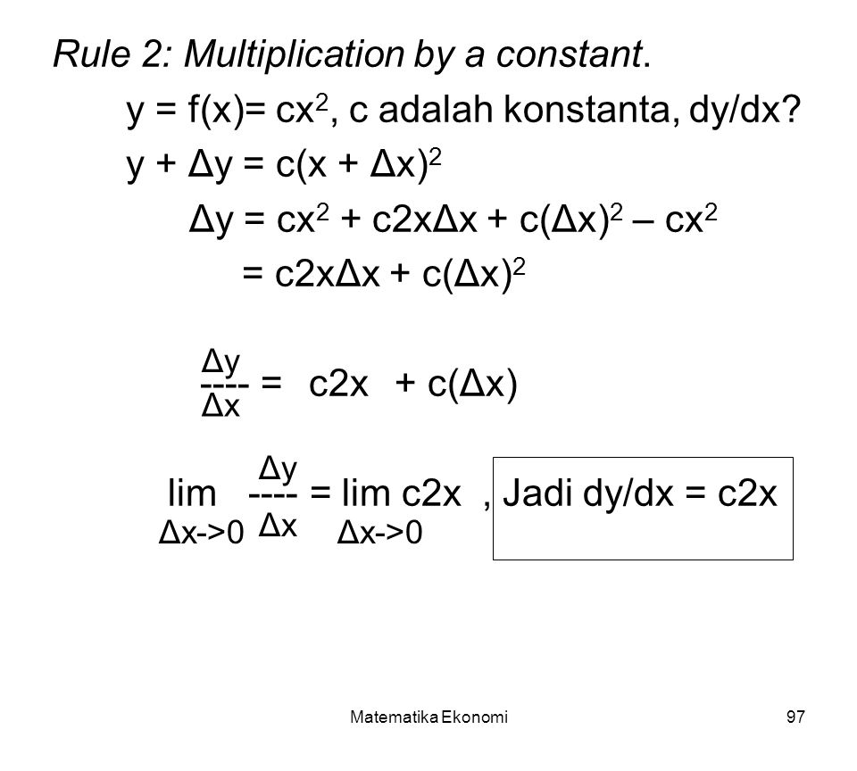 Rule 2: Multiplication by a constant.