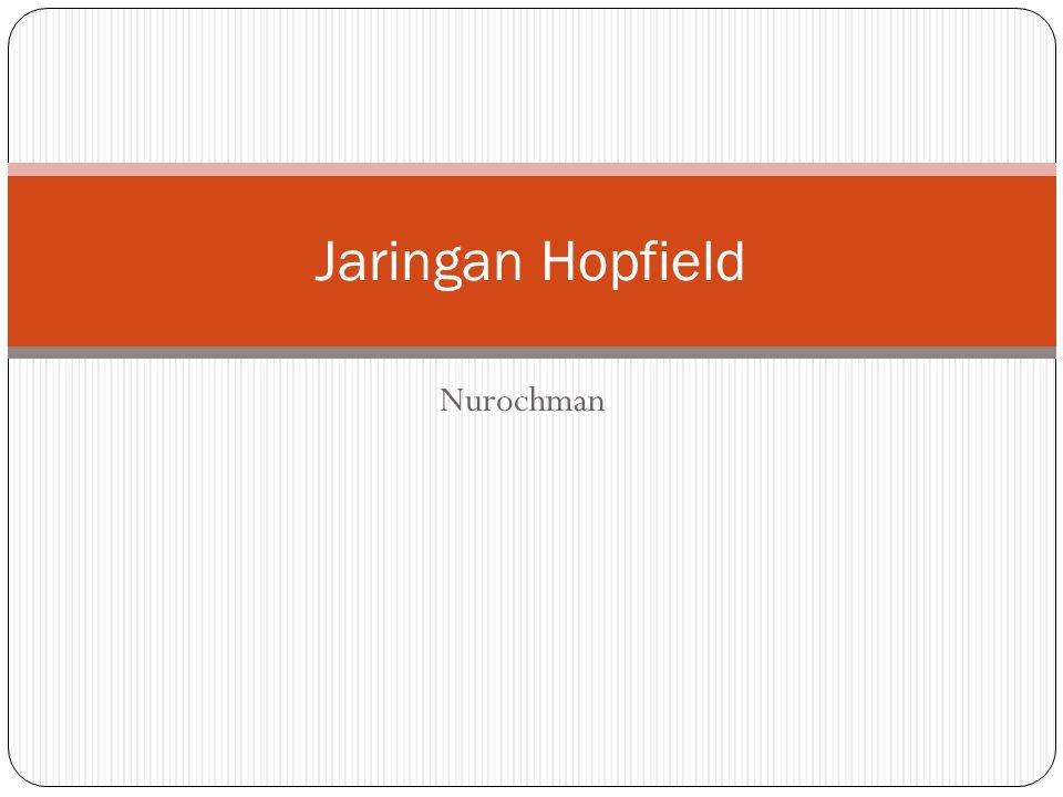 Jaringan Hopfield Nurochman