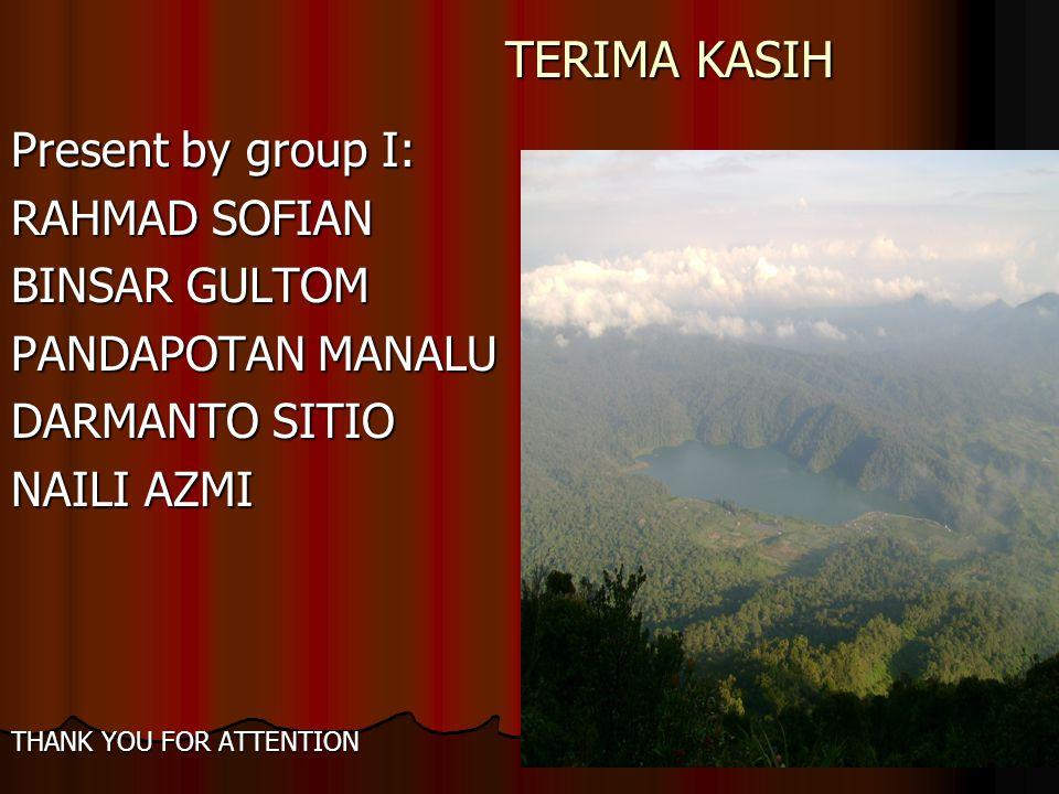 TERIMA KASIH Present by group I: RAHMAD SOFIAN BINSAR GULTOM