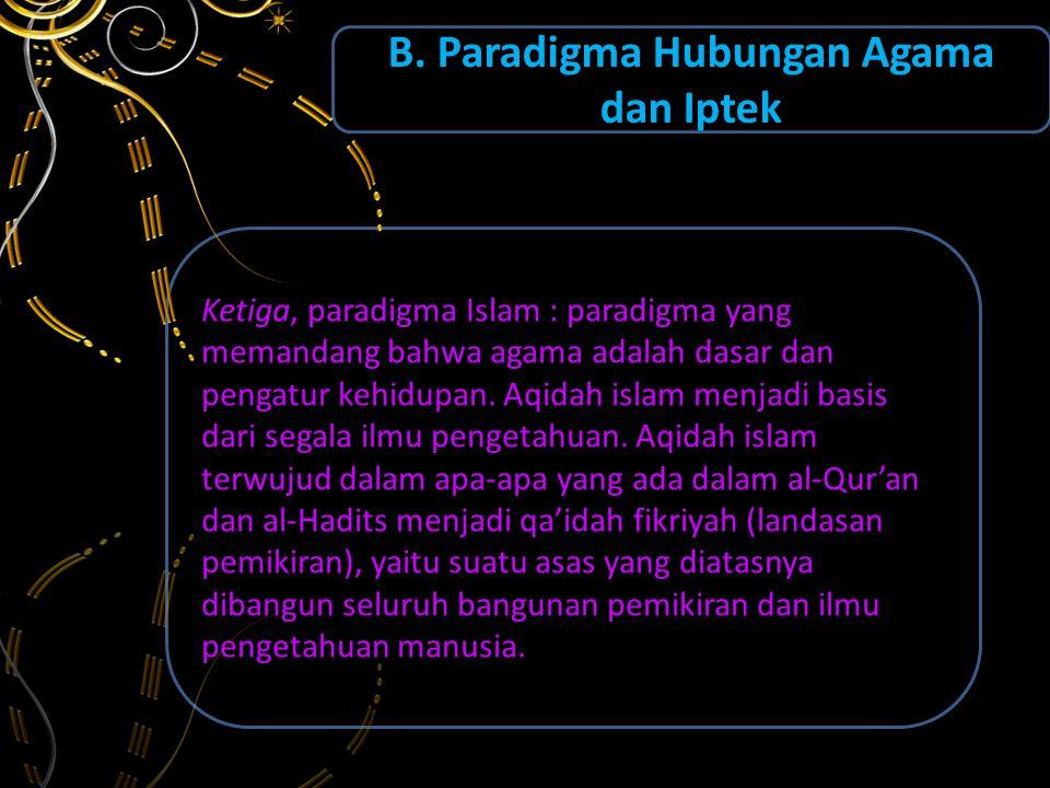 B. Paradigma Hubungan Agama dan Iptek