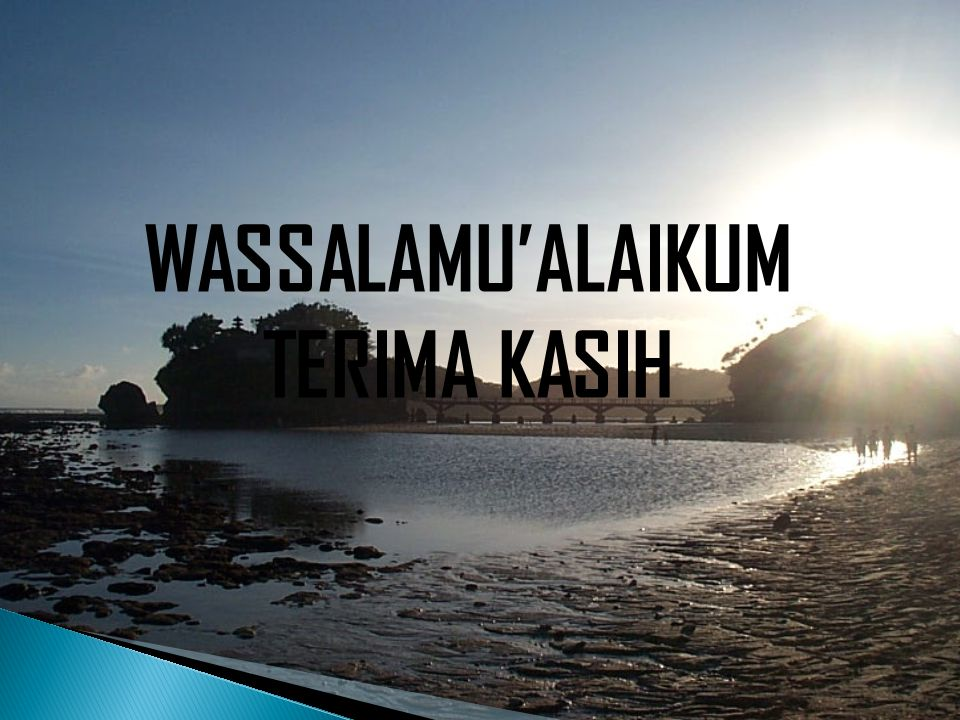 WASSALAMU'ALAIKUM TERIMA KASIH