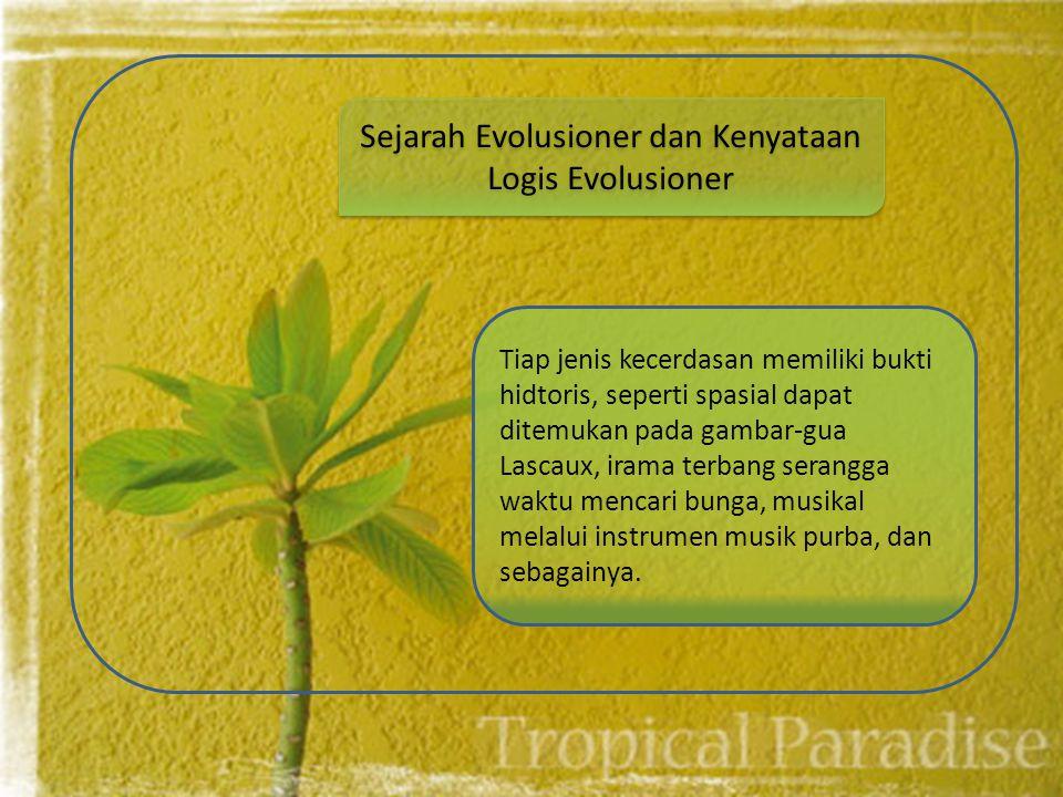 Sejarah Evolusioner dan Kenyataan Logis Evolusioner