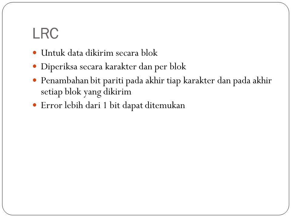 LRC Untuk data dikirim secara blok