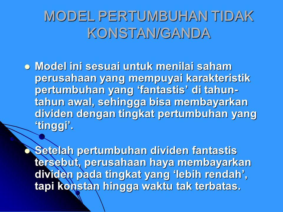 MODEL PERTUMBUHAN TIDAK KONSTAN/GANDA
