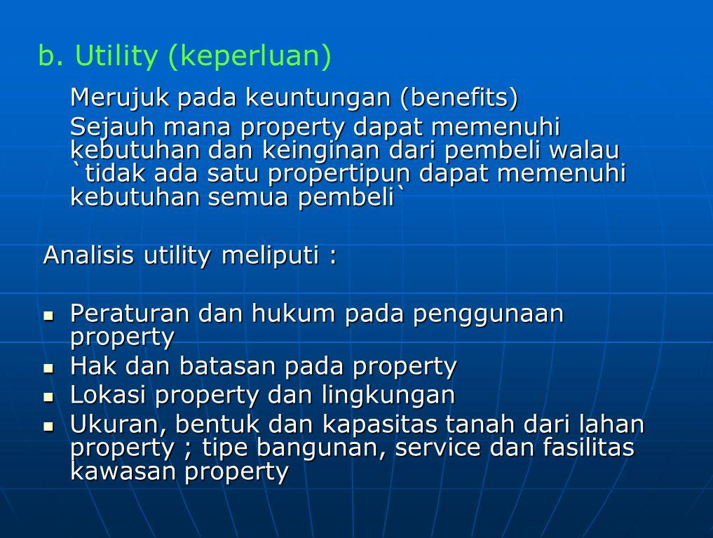 c. Scarcity (kekurangan/ kelangkaan)