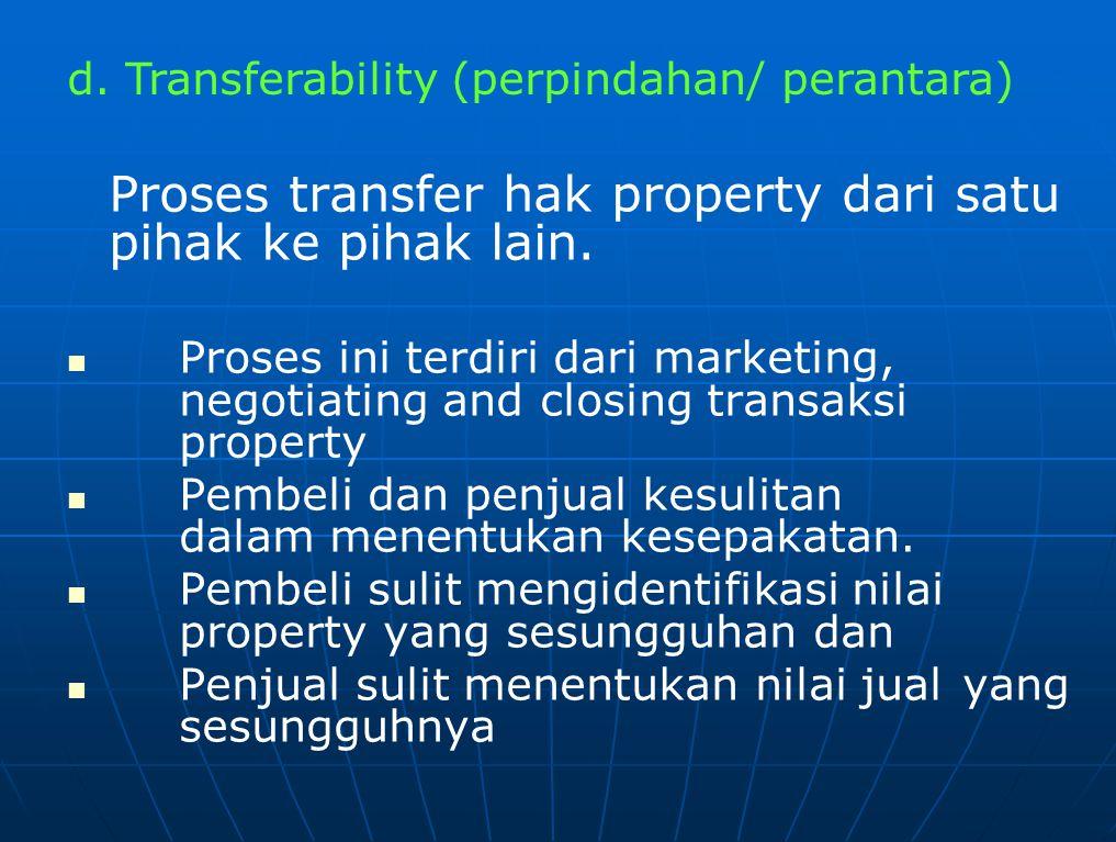 Hal yang perlu diperhatikan dalam Transferability, adalah :