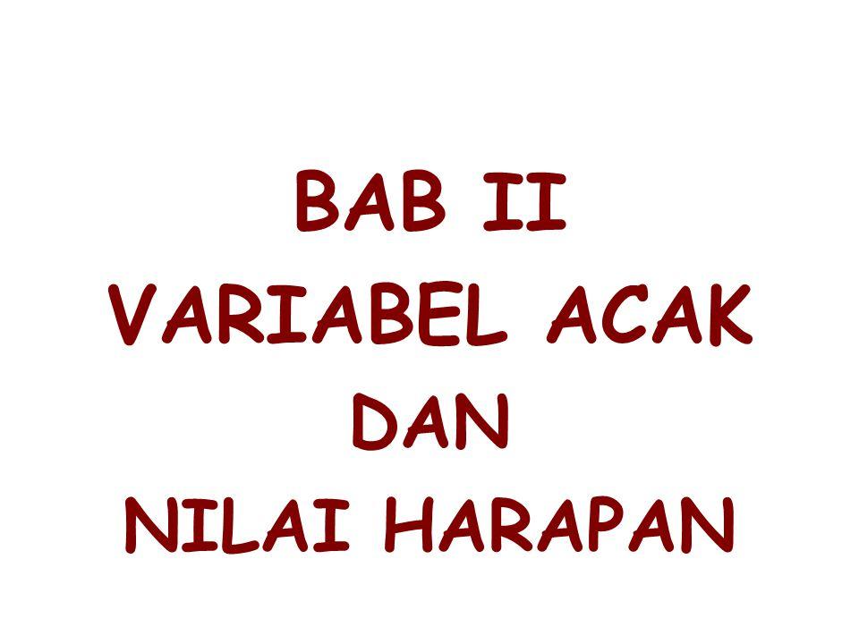 BAB II VARIABEL ACAK DAN NILAI HARAPAN