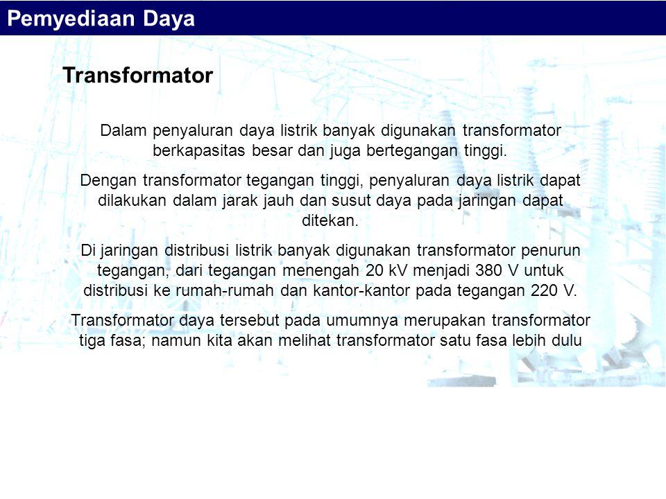 Pemyediaan Daya Transformator