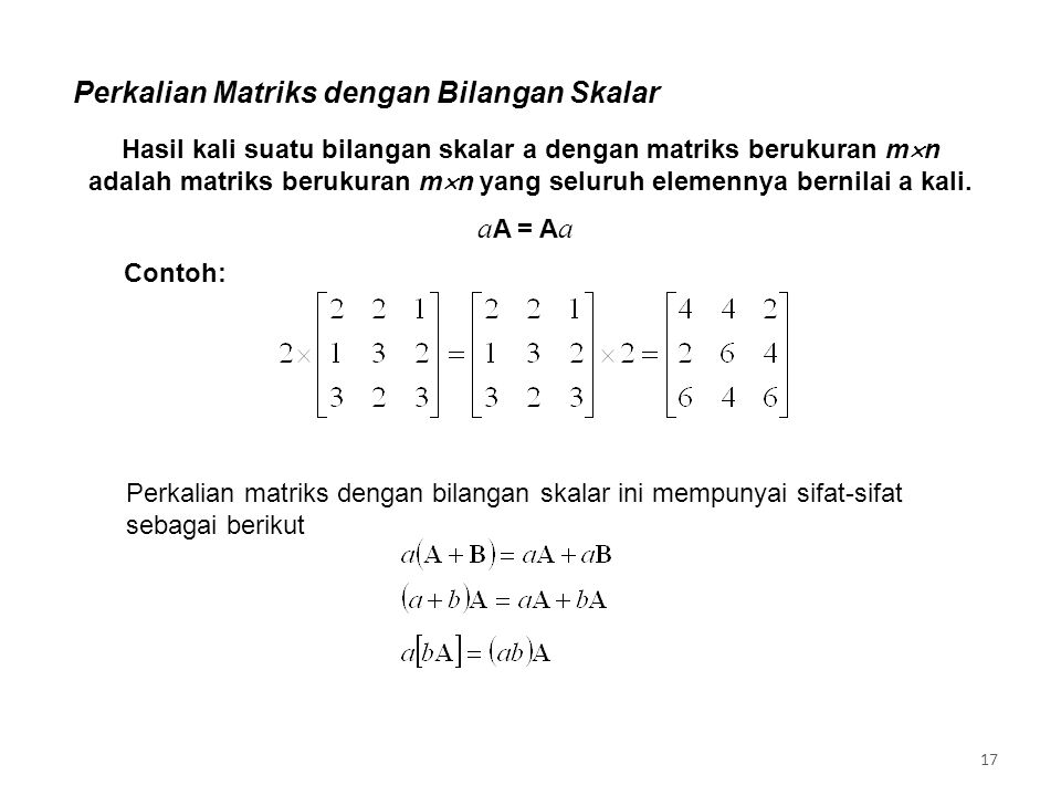 Perkalian Matriks dengan Bilangan Skalar