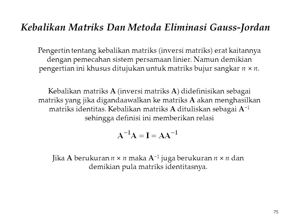 Kebalikan Matriks Dan Metoda Eliminasi Gauss-Jordan