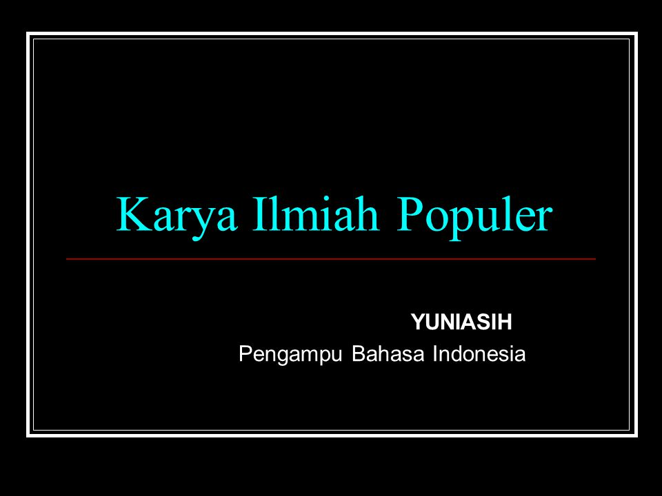 YUNIASIH Pengampu Bahasa Indonesia