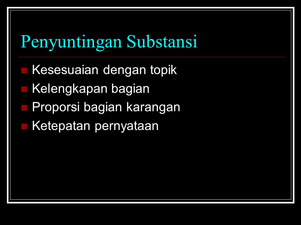 Penyuntingan Substansi