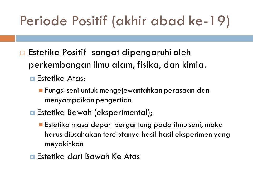 Periode Positif (akhir abad ke-19)