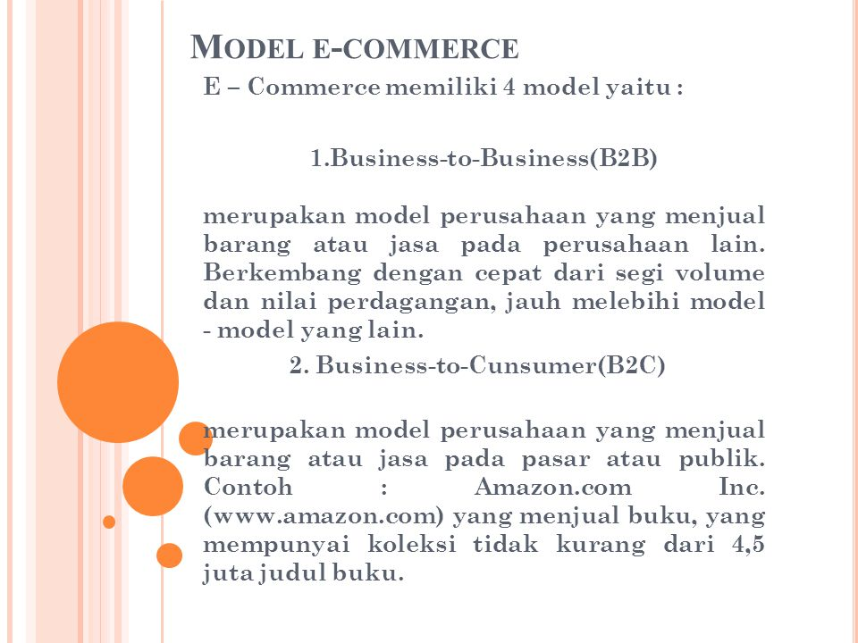 Model e-commerce E – Commerce memiliki 4 model yaitu :
