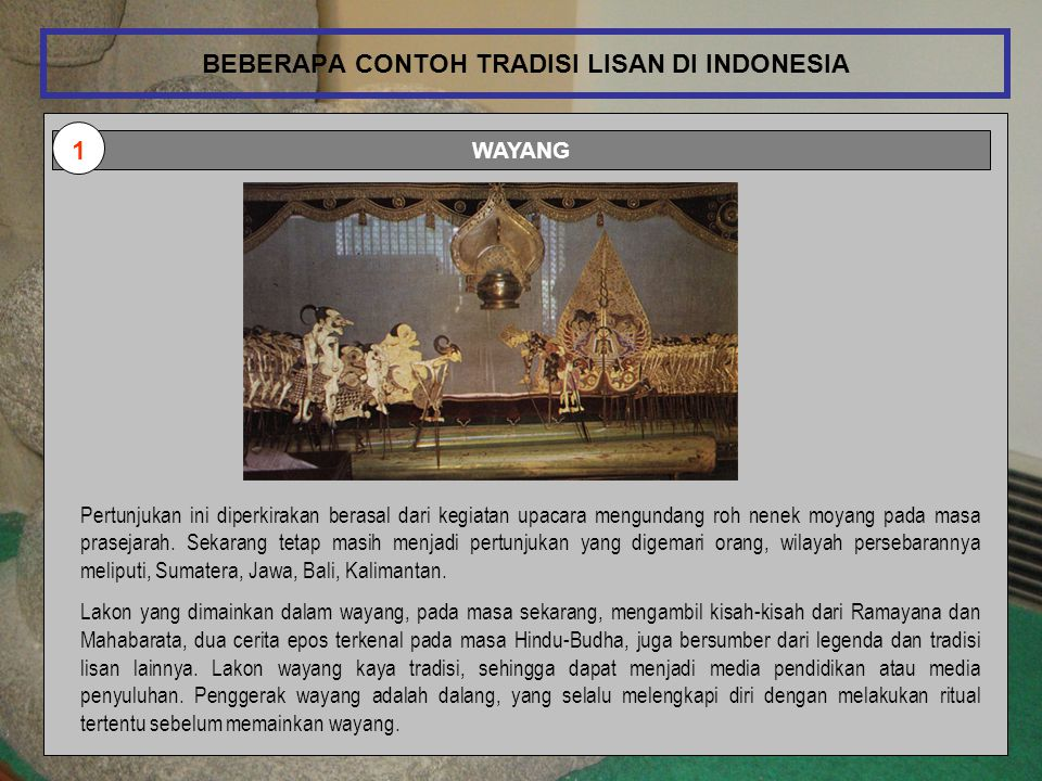BEBERAPA CONTOH TRADISI LISAN DI INDONESIA