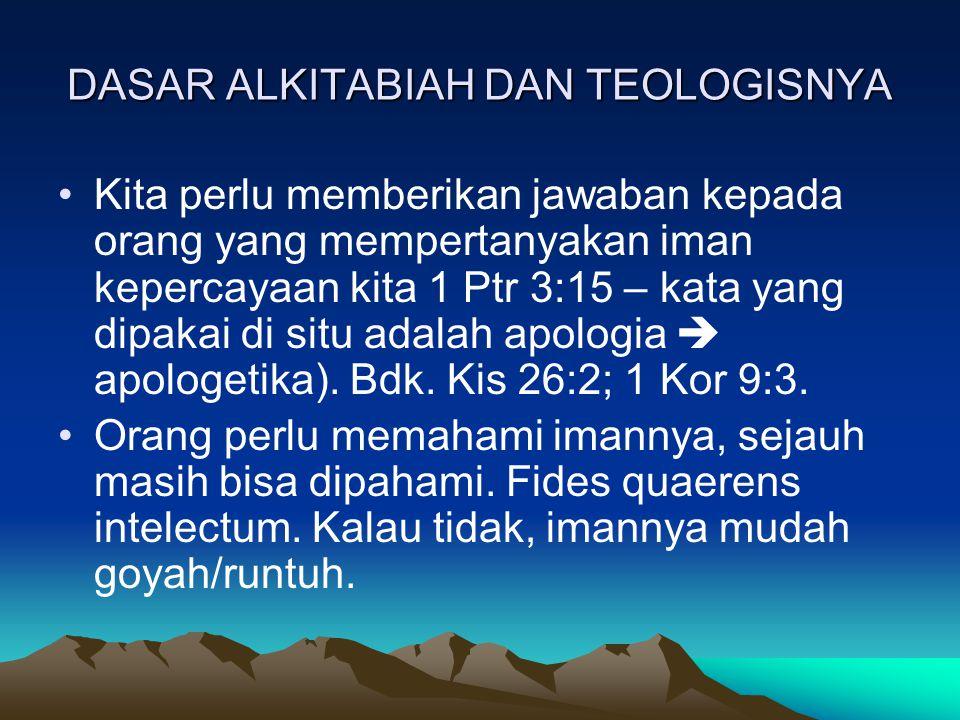 DASAR ALKITABIAH DAN TEOLOGISNYA