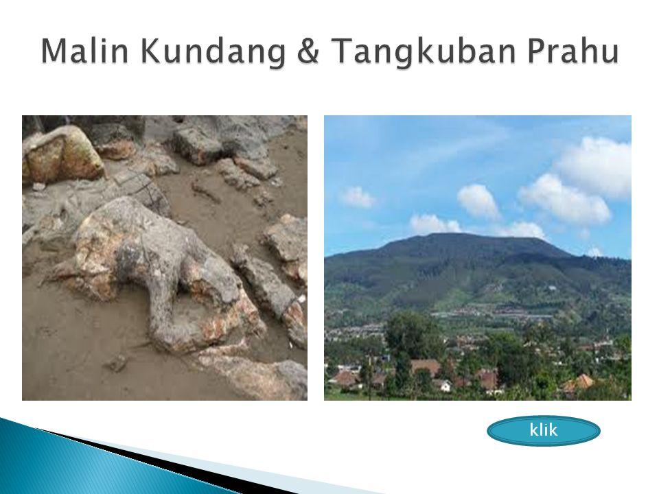 Malin Kundang & Tangkuban Prahu