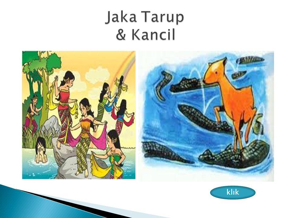 Jaka Tarup & Kancil klik