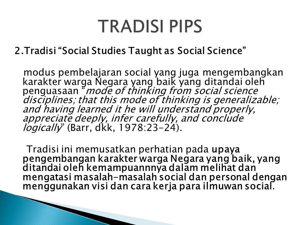 TRADISI PIPS 2.Tradisi Social Studies Taught as Social Science